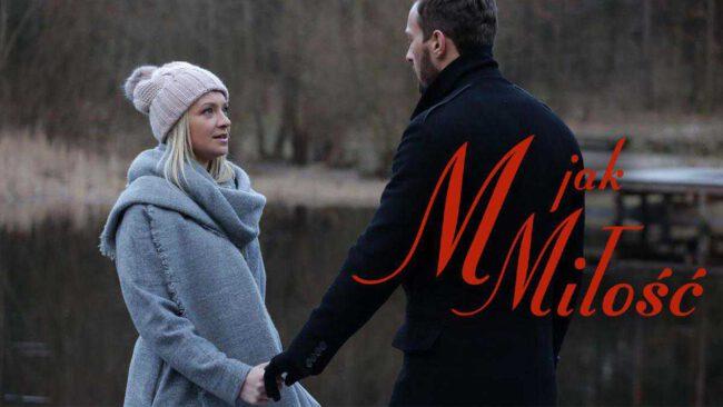 M jak miłość - Joasia i Leszek