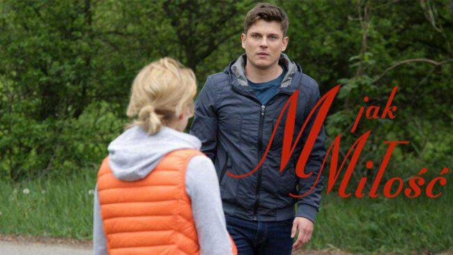 M jak miłość (odc. 1452): Powrót Janka. Odmieniony Morawski wróci z szokującą prośbą